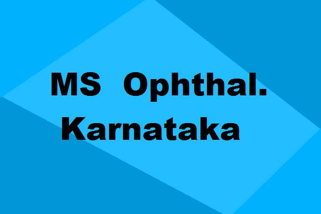 9372261584@MS Ophthalmology Colleges in Karnataka: Seats, Admission & Details