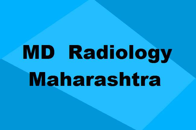 9372261584@MD Radiology Colleges in Maharashtra: Seats, Admission & Details