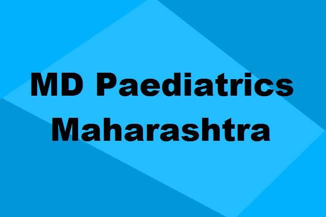 9372261584@MD Paediatrics Colleges in Maharashtra: Seats, Admission & Details