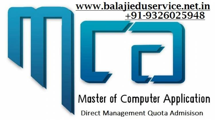 Direct  MCA Admission in Top colleges of Mumbai Pune Bangalore. Call us @ 9326025948
