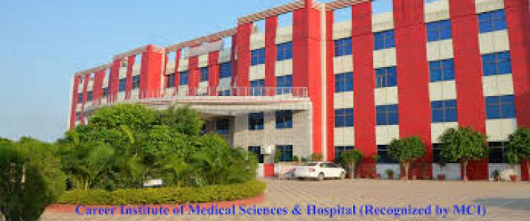 9372261584@Career Institute of Medical Sciences and Hospital Lucknow :-Facilities, Courses, Admission Guidance, Fee Structure, Eligibility, Cutoff, Result, Counselling, Contact Details
